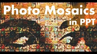PowerPoint Effect Tutorial - Photo Mosaic Design Animation