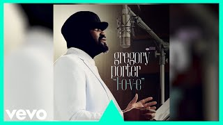 Gregory Porter L O V E Official Audio