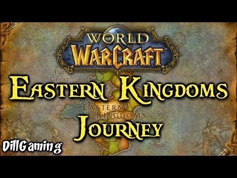Warcraft Nostalgia - Eastern Kingdoms Journey