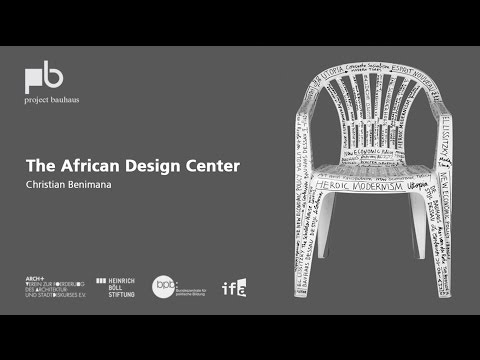 Can the Universal Be Specific? – Christian Benimana: The African Design Center