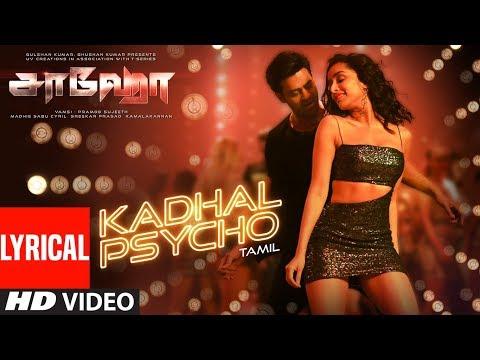 kadhal-psycho-lyrical---saaho-tamil-|-prabhas,-shraddha-k-|tanishk-bagchi,dhvani-bhanushali,anirudh