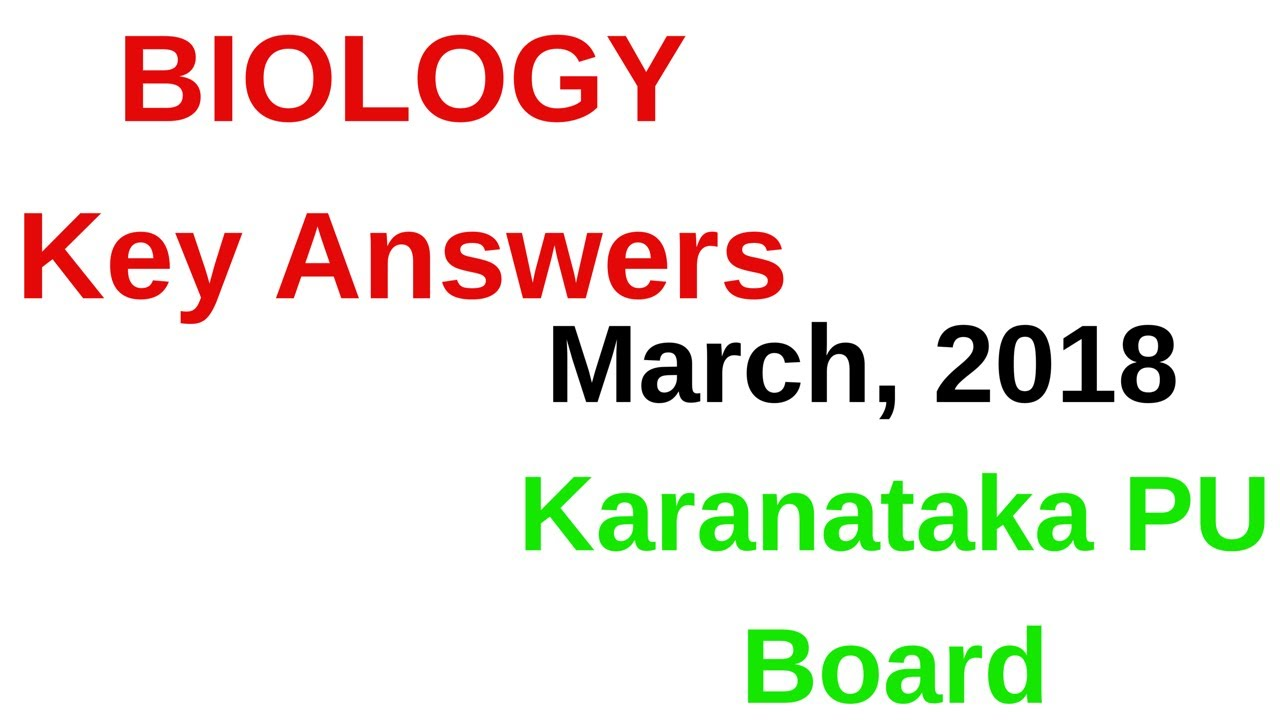 Biology exam march 2018 key answer karanataka pu board 2018 youtube biology exam march 2018 key answer karanataka pu board 2018 malvernweather Gallery