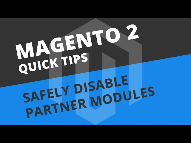 How to safely remove partner modules - Magento 2 Tutorial
