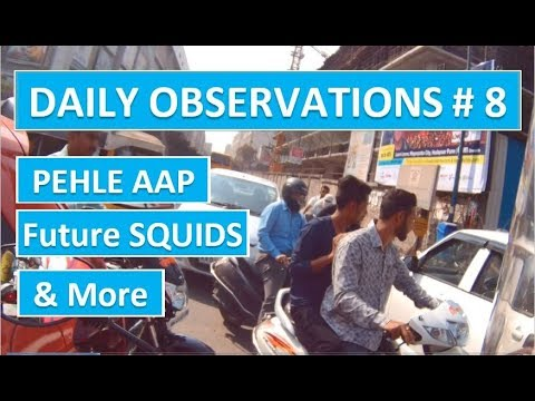 PUNE | Daily Observations # 8 | PEHLE AAP | FUTURE SQUIDS | TRAFFIC VIOLATIONS