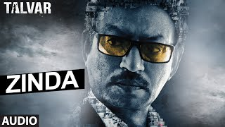 Zinda Full AUDIO Song - Rekha Bhardwaj | Talvar | T-Series
