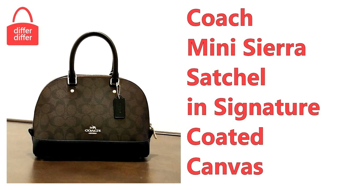 8f748626edb07 Coach Mini Sierra Satchel in Signature Coated Canvas 58295 - YouTube