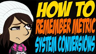 How to Remember Metric System Conversions