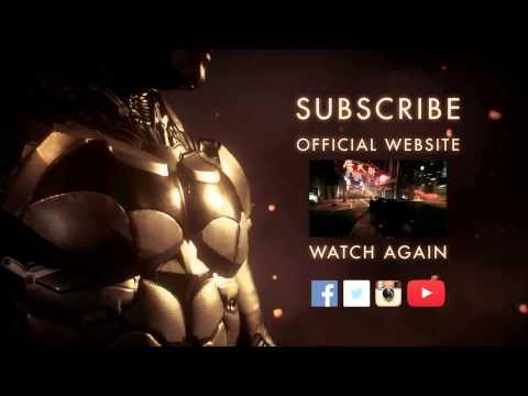 """Batman Arkham Knight Trailers """"Gotham is Mine"""" + """"All Who Follow You"""""""