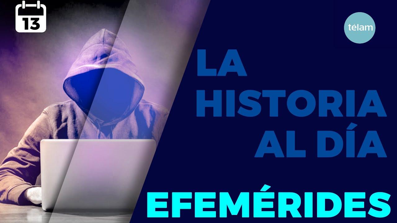 LA HISTORIA AL DIA (EFEMERIDES 13 NOVIEMBRE)