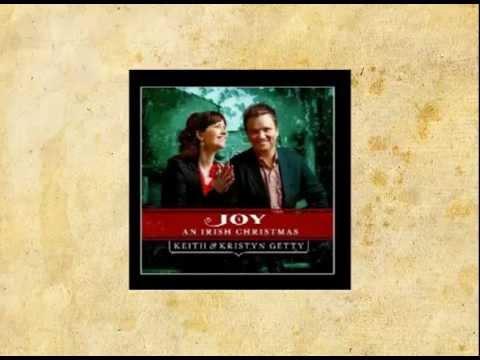 Magnificat (with Wexford Carol) - Keith & Kristyn Getty