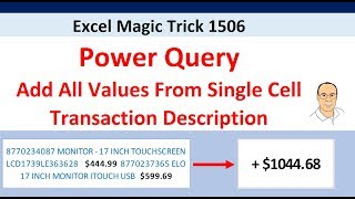 Excel Magic Trick 1506: Power Query to Extract All Numbers Listed in Single Cell and Add for Total