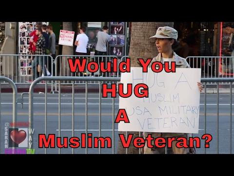 Muslim Ban - Hug A Muslim American Veteran