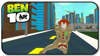 How To Become Pennywise It Clown In Roblox Ben 10 Arrival Of Aliens