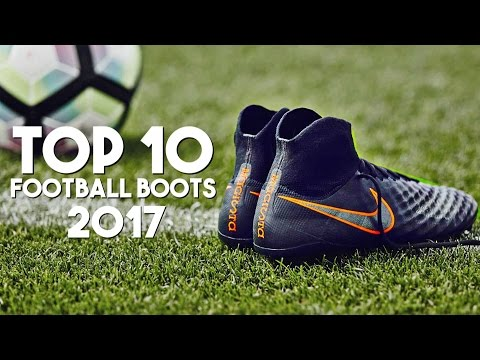 Top 10 Football Boots 2017