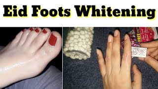 Eid Foots Whitening Bleach Tips - Skin Whitening Capsules add Whitening Serum - Beauty Tips