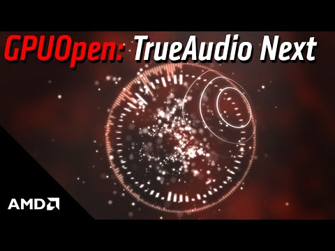 GPUOpen: TrueAudio Next