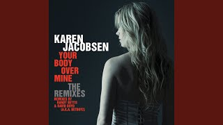Your Body Over Mine (B & B Supa K Radio Mix)
