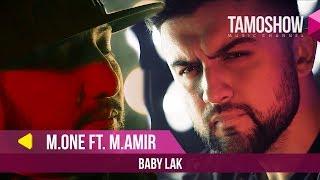 M.One (Master Ismail) ft. Mr.Amir - Baby Lak (2019)