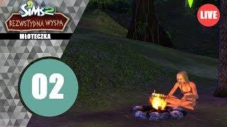 """Live: The Sims Historie z Bezwstydnej Wyspy #2 """"Mój Pierwszy Pachoł"""""""