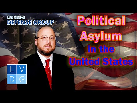 "How do I apply for ""Political Asylum"" in the United States? Nevada immigration laws"