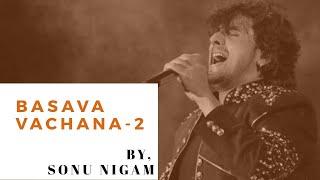BASAVA Vachana || Kalla Nagara By Sonu Nigam