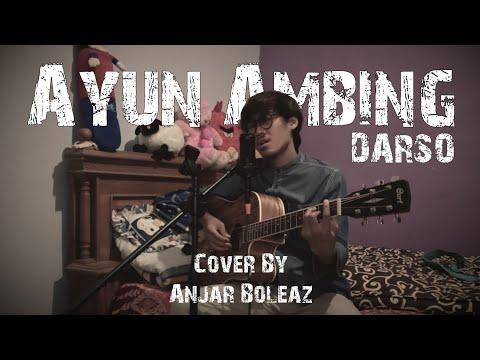 Cover Lagu Sunda !!! Ayun Ambing - Darso (Versi Akustik Gitar) By Anjar Boleaz