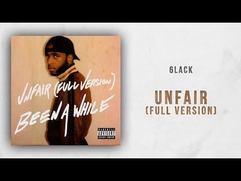 6LACK - Unfair (Full Version)