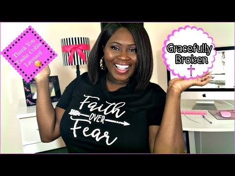 Thank You Tasha Cobbs Leonard || Gracefully Broken!!!