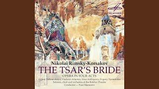 "The Tsar's Bride, Act III, Scene 3: ""Так, стало быть, не кончены..."