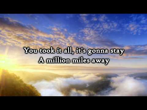 Hawk Nelson - A Million Miles Away - Lyrics