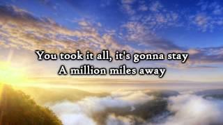 Hawk Nelson - A Million Miles Away - Lyrics
