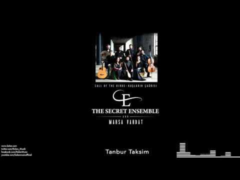 The Secret Ensemble  - Tanbur Taksim  [Kuşların Çağrısı © 2016 Kalan Müzik ]