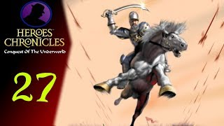 Let's Play Heroes Chronicles Conquest Of The Underworld - Ep. 27 - Bad Choice Attacking Tarnum!