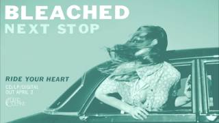 """Bleached - """"Next Stop"""" (Official Audio)"""