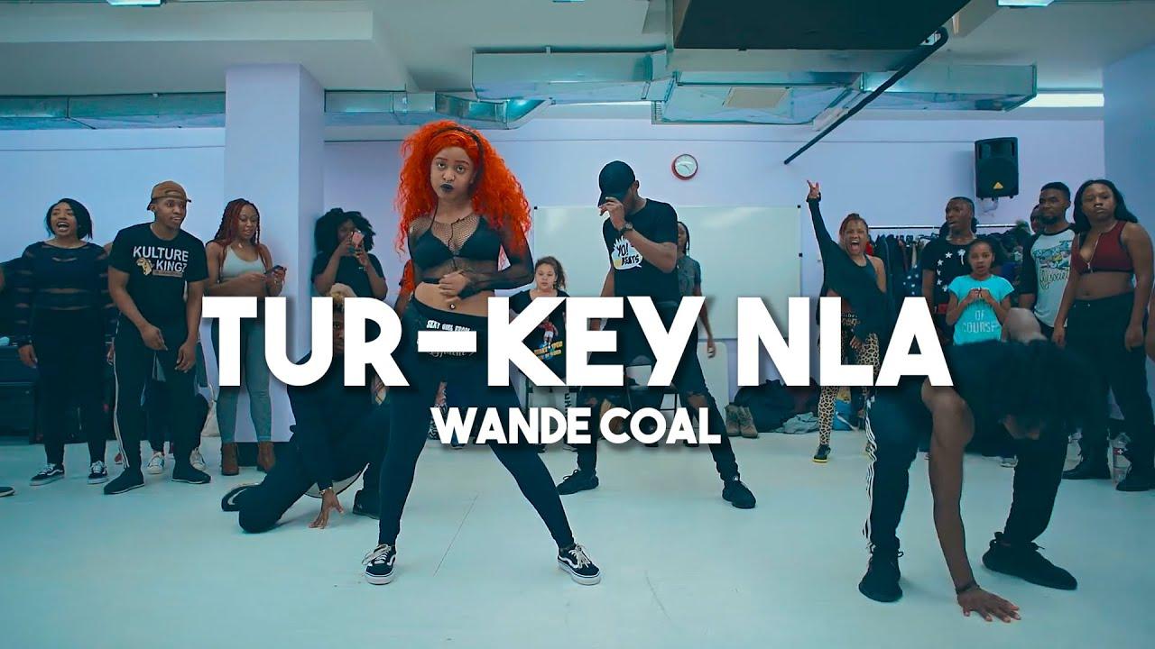 Download Wande Coal - Tur-Key Nla | Meka Oku, Wendell, SayRah, & EJay Afro Dance Choreography