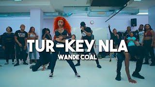 Wande Coal - Tur-Key Nla | Meka Oku, Wendell, SayRah, & EJay Afro Dance Choreography
