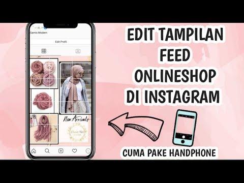 Hai kali ini buat video Cara Membuat Feeds Instagram Keren dengan HP untuk Online Shop. dengan mempe.