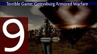 Gettysburg: Armored Warfare - First Impressions (Terrible Games #9)