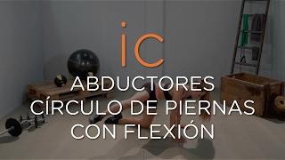 CÍRCULO DE PIERNAS CON FLEXIÓN DE RODILLAS    WORKOUT ABDUCTORES