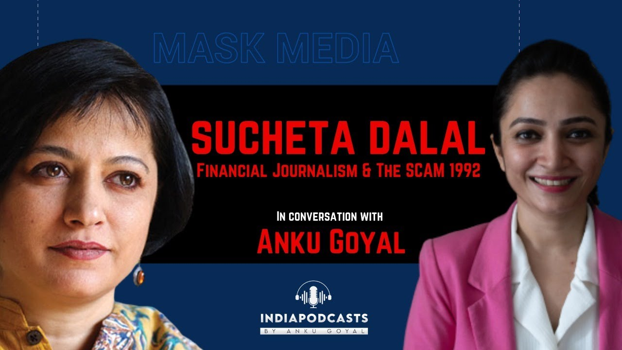 Download Sucheta Dalal   Financial Journalist & Author   On Media & Harshad Mehta Scam   On IndiaPodcasts