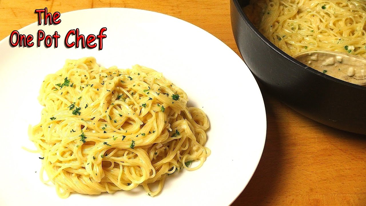 One Pot Creamy Garlic Angel Hair Pasta One Pot Chef Youtube