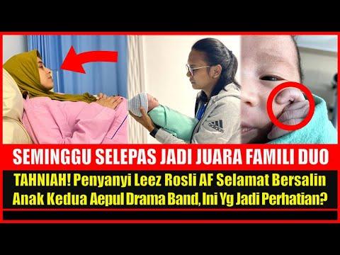 TAHNIAH! Penyanyi Leez Rosli AF Selamat Bersalin Anak Kedua Aepul Drama Band, Ini Yg Jadi Perhatian?