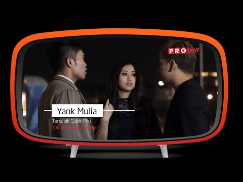 Yank Mulia - Tercabik Cabik Pilu (Official Music Video)