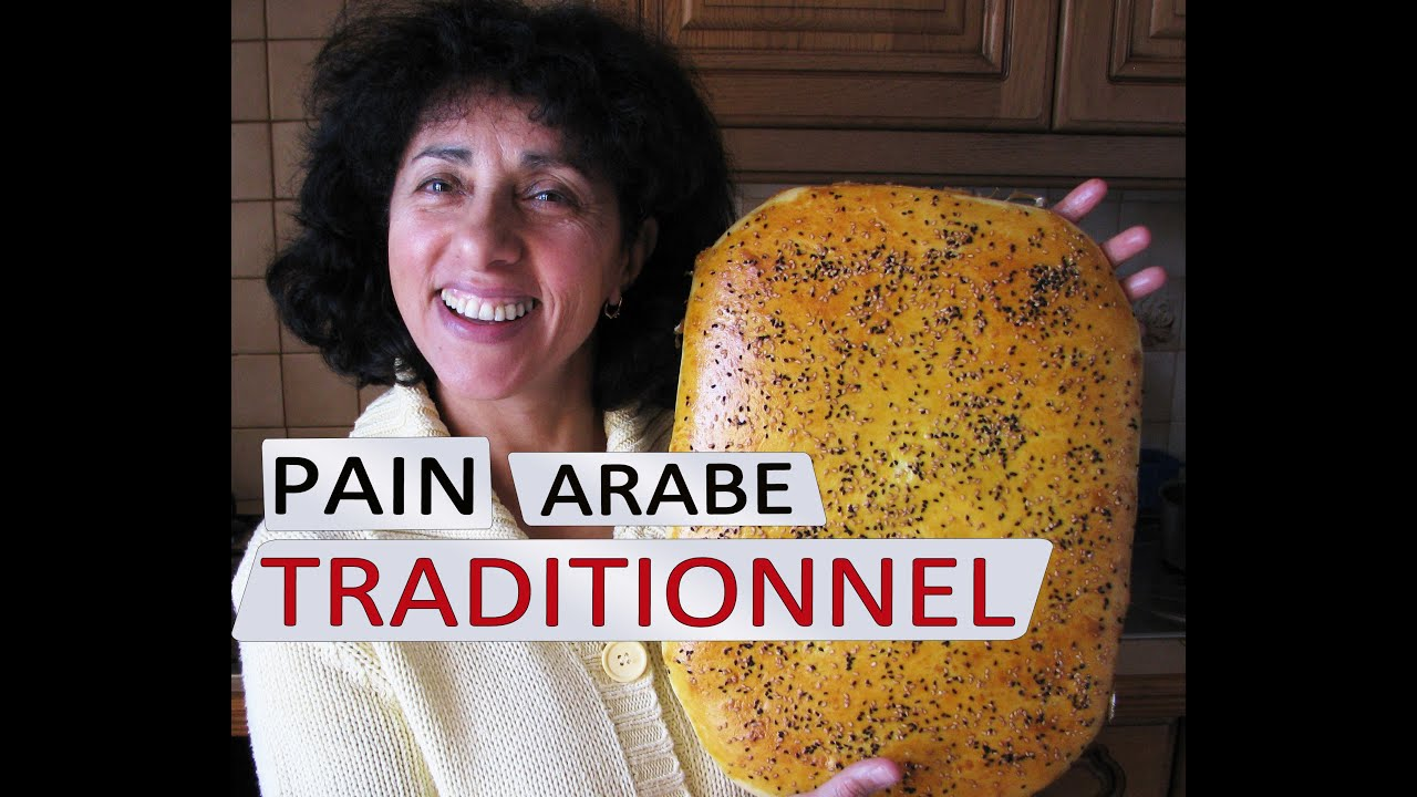 Recette De Pain Arabe Traditionnel