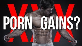 CAN PORN INCREASE YOUR GAINS?! (Watch Porn To Boost Testosterone)