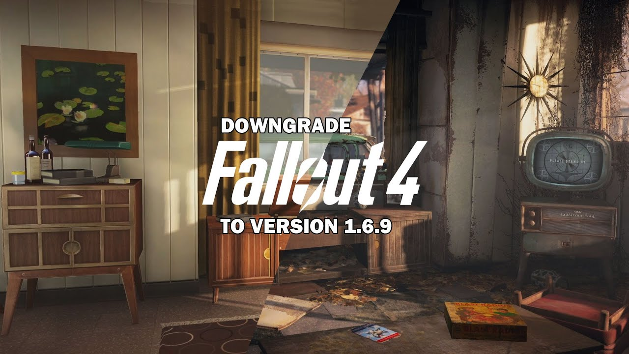 Downgrade fallout 4 to v1719 or earlier for f4se users for Fallout 4 interior decorating