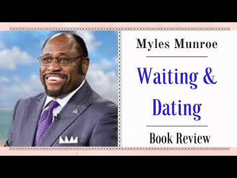 waiting and dating ebook by myles munroe