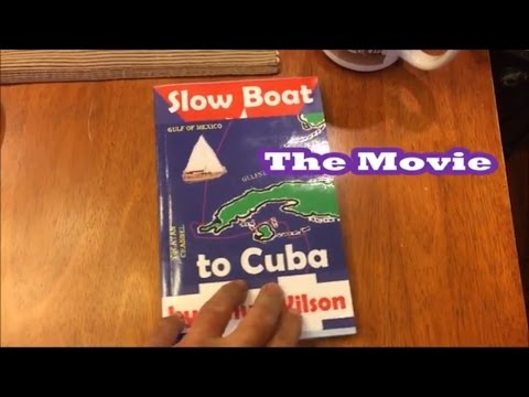 Slow Boat to Cuba the Movie