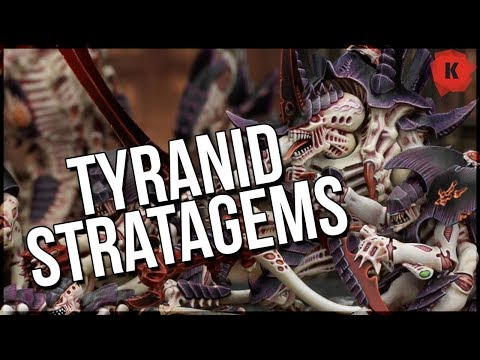 Let's Talk Warhammer 40,000 Codex: Tyranids STRATAGEMS!!