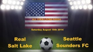 MLS Real Salt Lake vs Seattle Sounders FC Major League Soccer 2014